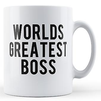 The Worlds Greatest Boss - Printed Mug