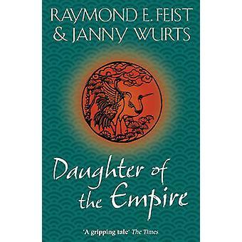 Tytär Empire jonka Raymond E. Feist - Erkki - 9780007349