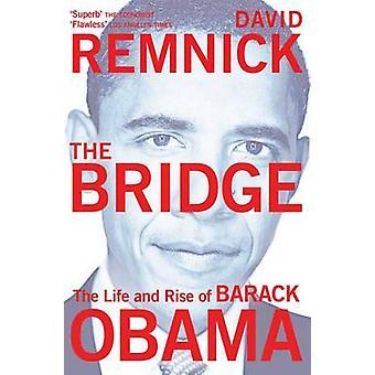 Silta - elämä ja nousu Barack Obama David Remnick - 9780