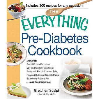 The Everything Pre-Diabetes Cookbook - Includes...Sweet Potato Pancake