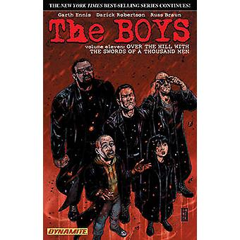 The Boys - Volume 11 - Over the Hill with the Swords of a Thousand Men
