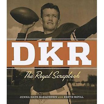 DKR - Royal Scrapbook jäseneltä Jenna Hays McEachern - Edith Royal - 9780
