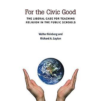 Voor het maatschappelijk welzijn: liberale bij onderwijs religie in het openbare scholen (de nieuwe openbare beurs)