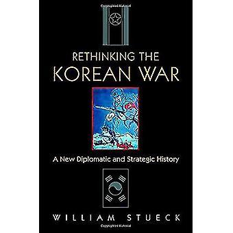 Rethinking the Korean War: A New History van de diplomatieke en strategische