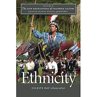 The New Encyclopedia of Southern Culture: Ethnicity v. 6 (New Encyclopedia of Southern Culture)