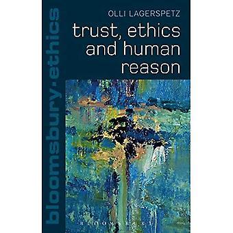 Confiance, l'éthique et la raison humaine (Bloomsbury éthique)