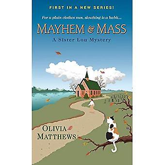 Mayhem & Mass