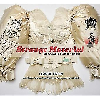 Vreemd materiaal: Storytelling door middel van textiel
