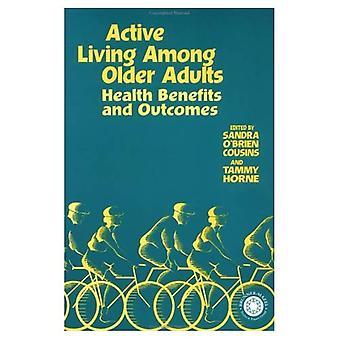 Aktive lever blant eldre voksne: Helsefordeler og resultater