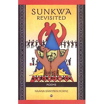 Sunkwa revisitado: poemas