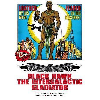 Black Hawk: De intergalactische Gladiator