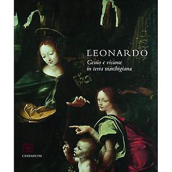 Leonardo: Genio E Visione in Terra Marchigiana