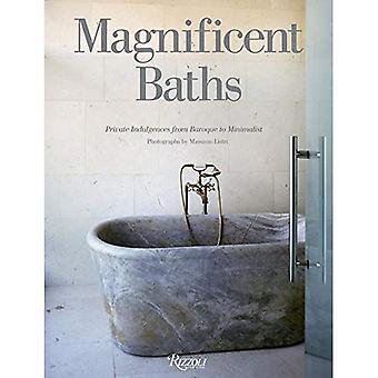Magnifika Baths: Privat avlatsbrev från barock till minimalistisk