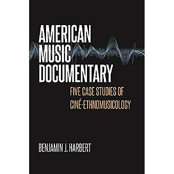 Amerikaans muziek documentaire: Five Case Studies van Cine-Etnomusicologie (muziek/Interview)