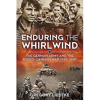 Enduring virvelvind: den tyska armén och den rysk-tysken kriget 1941-1943 (Wolverhampton militära studier)