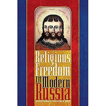 Vrijheid van godsdienst in het moderne Rusland (Pitt serie in Rusland en Oost-Europakunde)