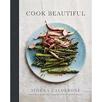 Cook Beautiful by Athena Calderone - 9781419726521 Book