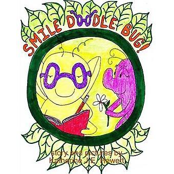 Glimlach Doodle Bug door Hewett & Katherine