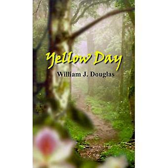 Yellow Day by Douglas & William J.