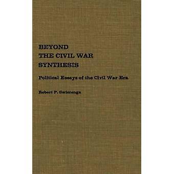ما بعد الحرب الأهلية توليف المقالات السياسية حقبة الحرب الأهلية التي سويرينجا آند روبرت ب.