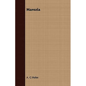 Marozia by Hales & A. G.