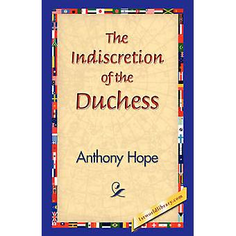 The Indiscretion of the Duchess by Hope & Anthony