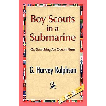 Boy Scouts in a Submarine by Ralphson & G.H.