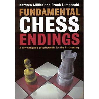 Fundamental Chess Endings - A New One-volume Endgame Encyclopaedia for