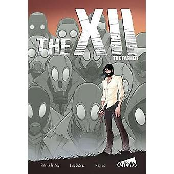 The XII - The Father by Patrick Trahey - 9781945762642 Book