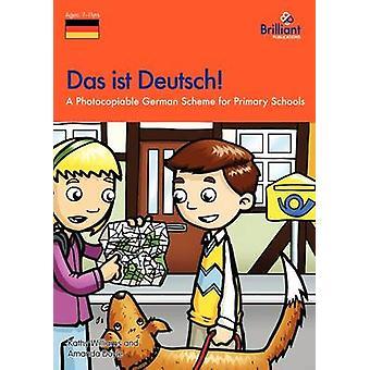 Das ist Deutsch! - A Photocopiable German Scheme for Primary Schools b