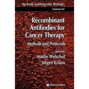 Rekombinante Antikörper für Krebs-Therapie-Methoden und Protokolle von Welschof & Martin
