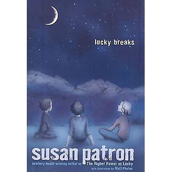 Lucky Breaks by Susan Patron - Matt Phelan - 9781416939986 Book