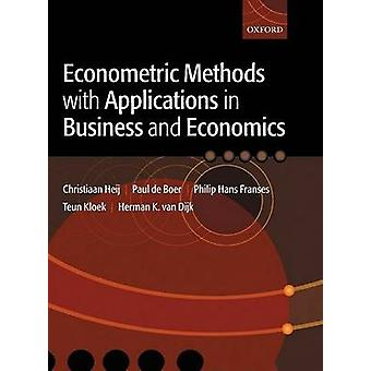Econometric Methods with Applications in Business and Econom by Paul de Boer