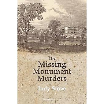 The Missing Monument Murders by Stove & Judy