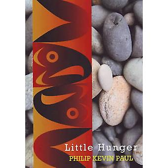 Little Hunger by Philip Kevin Paul - 9780889712201 Book