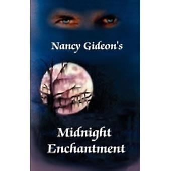 Midnight Enchantment by Gideon & Nancy
