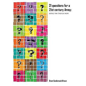 21 Question for a 21st Century Army Being the Salvos Now by SandercockBrown & Grant