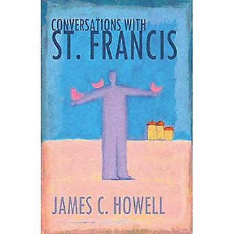 Conversations with St.Francis