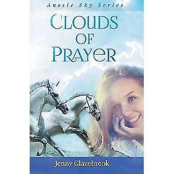 Clouds of Prayer by Glazebrook & Jenny