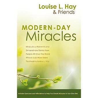 ModernDay Miracles by Hay & Louise