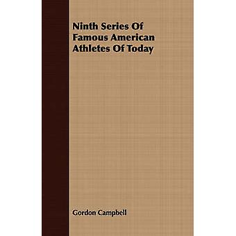 Ninth Series Of Famous American Athletes Of Today by Campbell & Gordon