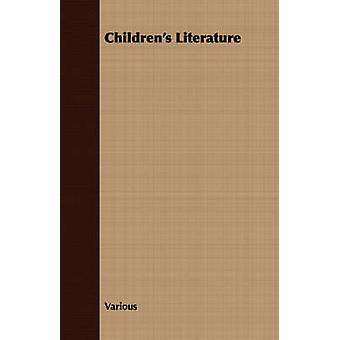 Childrens Literature by Various
