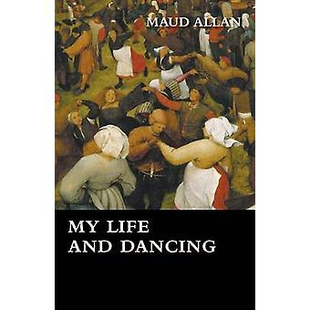 My Life and Dancing by Allan & Maud
