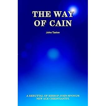 The Way of Cain by Tasker & John