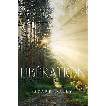 Liberation by Daily & Starr