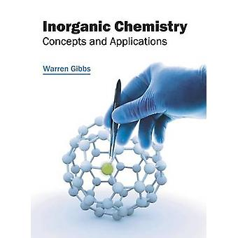 Inorganic Chemistry Concepts and Applications by Gibbs & Warren