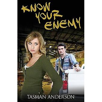 Know Your Enemy by Anderson & Tasman