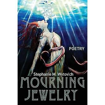 Mourning Jewelry by Wytovich & Stephanie M.