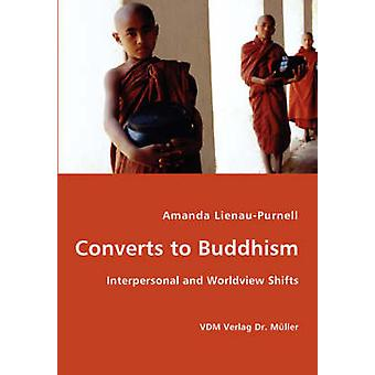 Converts to Buddhism  Interpersonal and Worldview Shifts by LienauPurnell & Amanda