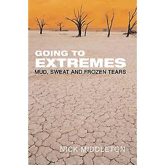 Going to Extremes by Middleton & Nick